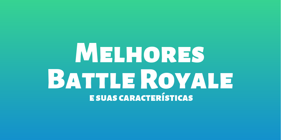 melhores-battle-royale