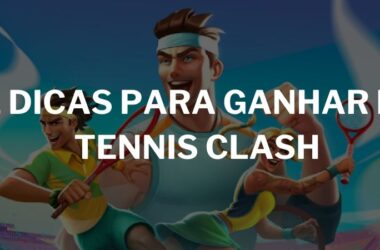 dicas-tennis-clash