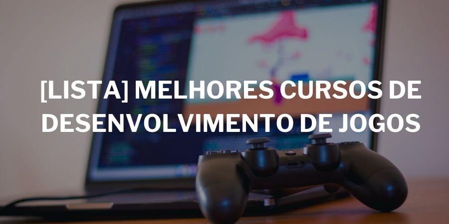 cursos-desenvolvimento-jogos