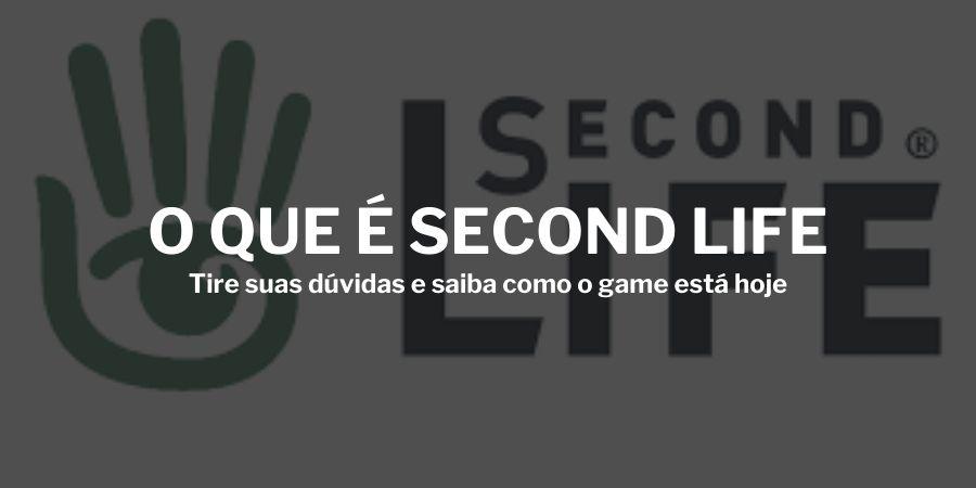 o-que-e-second-life