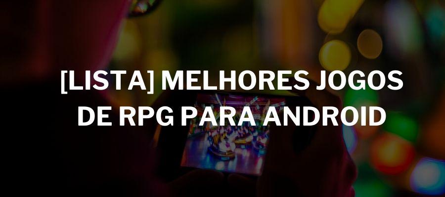 melhores-jogos-rpg-android