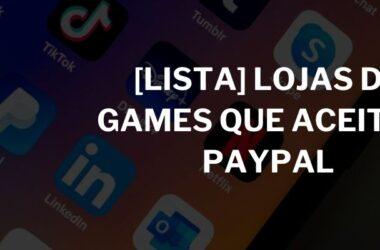lojas-games-aceitam-paypal