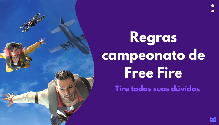 Regras campeonato de Free Fire