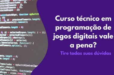 tecnico-programacao-jogos-digitais-vale-pena